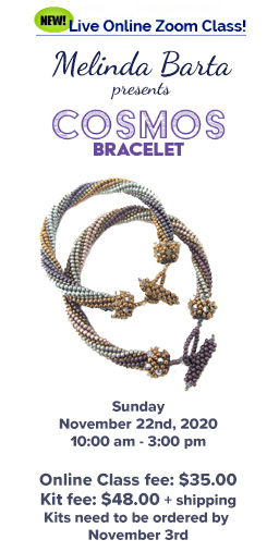 Cosmos bracelet will be taught on Sunday, November 22nd.